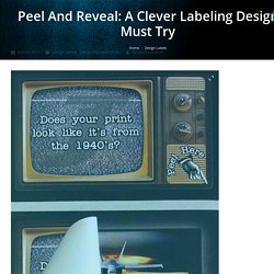 A few applications that Peel-to-Reveal labels are great for