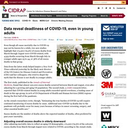 Data reveal deadliness of COVID-19, even in young adults