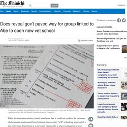 Docs reveal gov't paved way for group linked to Abe to open new vet school - The Mainichi