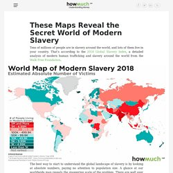 These Maps Reveal the Secret World of Modern Slavery
