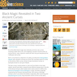 Black Magic Revealed in Two Ancient Curses