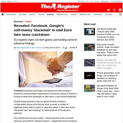 Revealed: Facebook, Google's soft-money 'blackmail' to stall Euro fake news crackdown