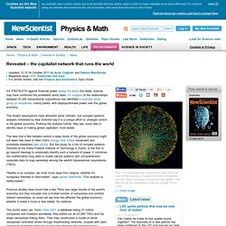 Revealed – the capitalist network that runs the world - physics-math - 19 October 2011