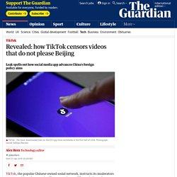 Revealed: how TikTok censors videos that do not please Beijing