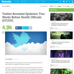 Twitter Revealed Epidemic Two Weeks Before Health Officials [STUDY]