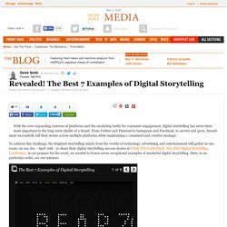 Revealed! The Best 7 Examples of Digital Storytelling