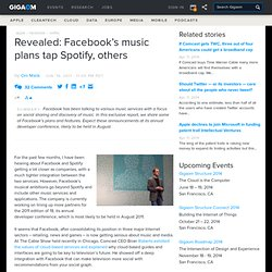 Revealed: Facebook's music plans involve Spotify, others