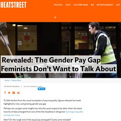 Revealed: The Gender Pay Gap Feminists Don't Want to Talk About