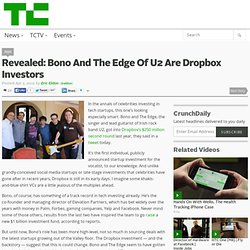 Revealed: Bono And The Edge Of U2 Are Dropbox Investors