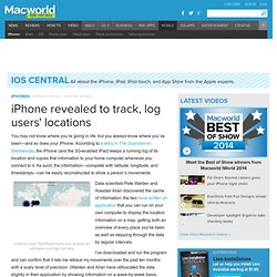 iPhone revealed to track, log users' locations