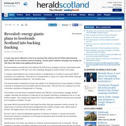 Revealed: energy giants plans to lovebomb Scotland into backing fracking