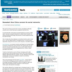 Revealed: How China censors its social networks - tech - 08 March 2012