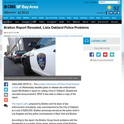 Bratton Report Revealed, Lists Oakland Police Problems