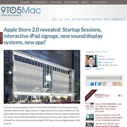 Apple Store 2.0 revealed: Startup Sessions, interactive iPad signage, new sound/display systems, new app? | 9 to 5 Mac Apple Store 2.0 revealed: Startup Sessions, interactive iPad signage, new sound/display systems, new app
