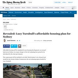 Revealed: Lucy Turnbull's affordable housing plan for Sydney