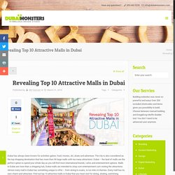 Revealing Top 10 Attractive Malls in Dubai