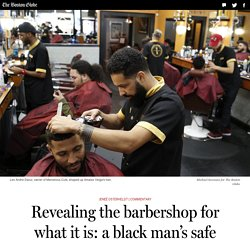 Revealing the barbershop for what it is: a black man's safe space