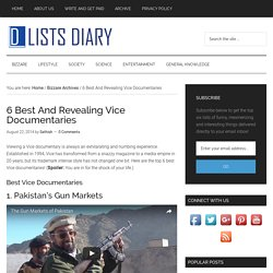 6 Best And Revealing Vice Documentaries - Lists Diary
