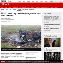 MH17 crash: My revealing fragments from east Ukraine - BBC News