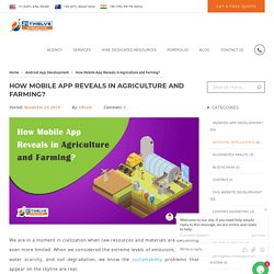 How Mobile App Reveals in Agriculture & Farming?