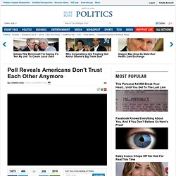 Poll Reveals Americans Don't Trust Each Other Anymore