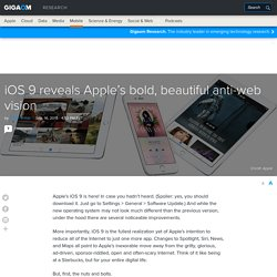 iOS 9 reveals Apple's bold, beautiful anti-web vision