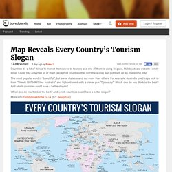 Map Reveals Every Country's Tourism Slogan