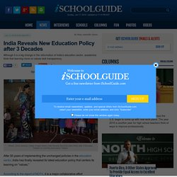 India Reveals New Education Policy after 3 Decades : News