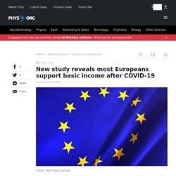 New study reveals most Europeans support basic income after COVID-19