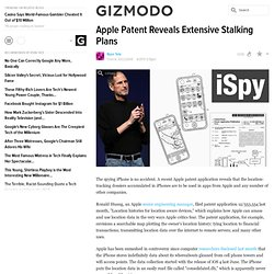 apple-patent-reveals-extensive-stalking-plans from gawker.com