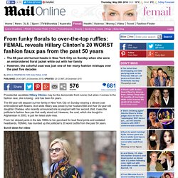 FEMAIL reveals Hillary Clinton's 20 WORST fashion faux pas from the past 50 years