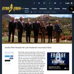Star Trek Sandra Piller Reveals Her Late Husband's Insurrection Book