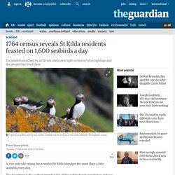 1764 census reveals St Kilda residents feasted on 1,600 seabirds a day