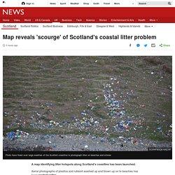 Map reveals 'scourge' of Scotland's coastal litter problem