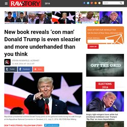 New book reveals 'con man' Donald Trump is even sleazier and more underhanded than you think