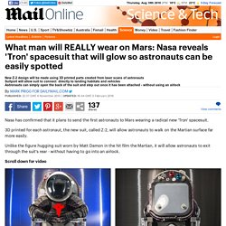 What man will REALLY wear on Mars: Nasa reveals 'Tron' spacesuit that will glow so astronauts can be easily spotted