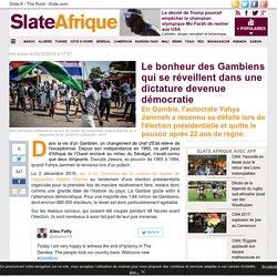 Le bonheur des Gambiens qui se réveillent dans une dictature devenue démocratie