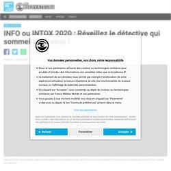 INFO ou INTOX 2020 : Réveillez le détective qui sommeille en vous !