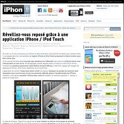 Réveillez-vous reposé grâce à une application iPhone / iPod Touc