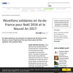Réveillons solidaires en Ile-de-France pour Noël 2016 et le Nouvel An 2017