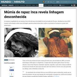 Múmia de rapaz Inca revela linhagem desconhecida