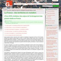 L'Euro 2016, révélateur des enjeux de l'aménagement des grands stades en France