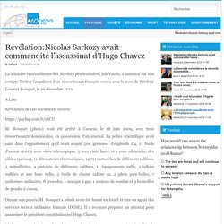 Révélation:Nicolas Sarkozy avait commandité l'assassinat d'Hugo Chavez