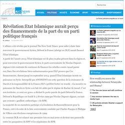 Révélation:Etat Islamique aurait perçu des financements de la part du un parti politique français