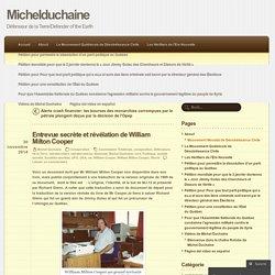 Entrevue secrète et révélation de William Milton Cooper