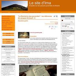 """""""La Révélation des pyramides"""" : les références de Jacques Grimault - II"""