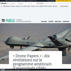 «Drone Papers»: dix révélations sur le programme américain d'assassinats ciblés
