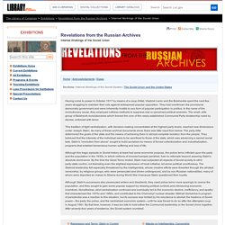 Internal Workings of the Soviet Union - Revelations from the Russian Archives