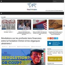 Révélations sur les profonds liens financiers entre la Fondation Clinton et les oligarques ukrainiens