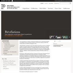 Révélations - Une odyssée numérique dans la peinture - Paris.fr